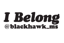Image of the I Belong @blackhawk_ms slogan