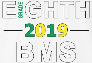 Illustration that says EIGHTH GRADE 2019 BMS
